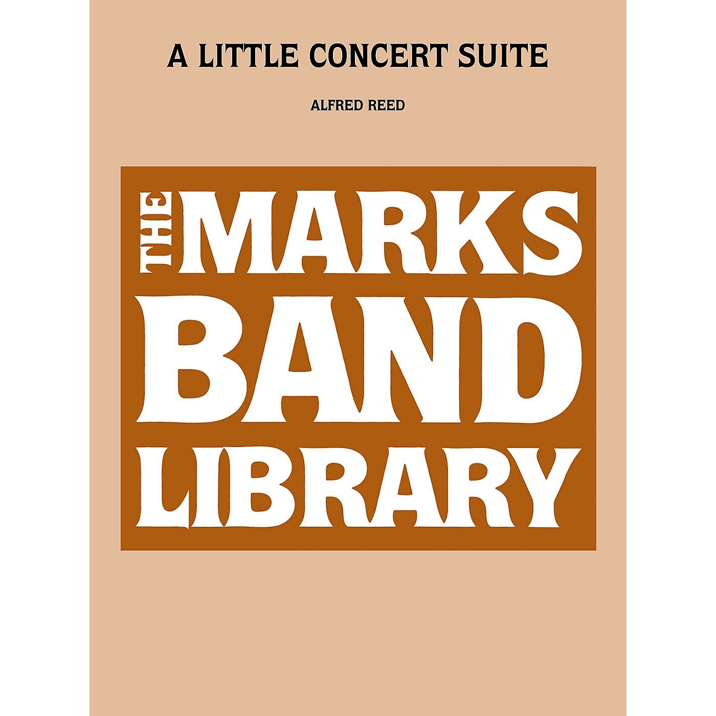 Edward B. Marks Music Company A Little Concert Suite Concert Band Level 4 Composed by Alfred Reed thumbnail