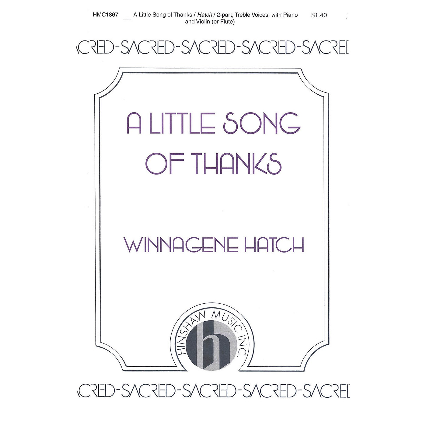 Hinshaw Music A Little Song of Thanks SA composed by Winnagene Hatch thumbnail