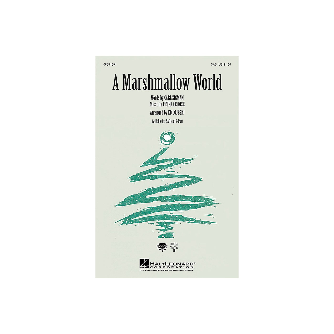 Hal Leonard A Marshmallow World 2-Part Arranged by Ed Lojeski thumbnail