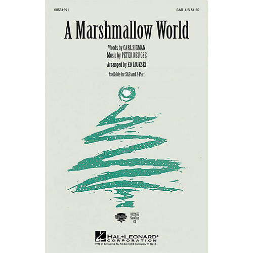 Hal Leonard A Marshmallow World SAB arranged by Ed Lojeski thumbnail