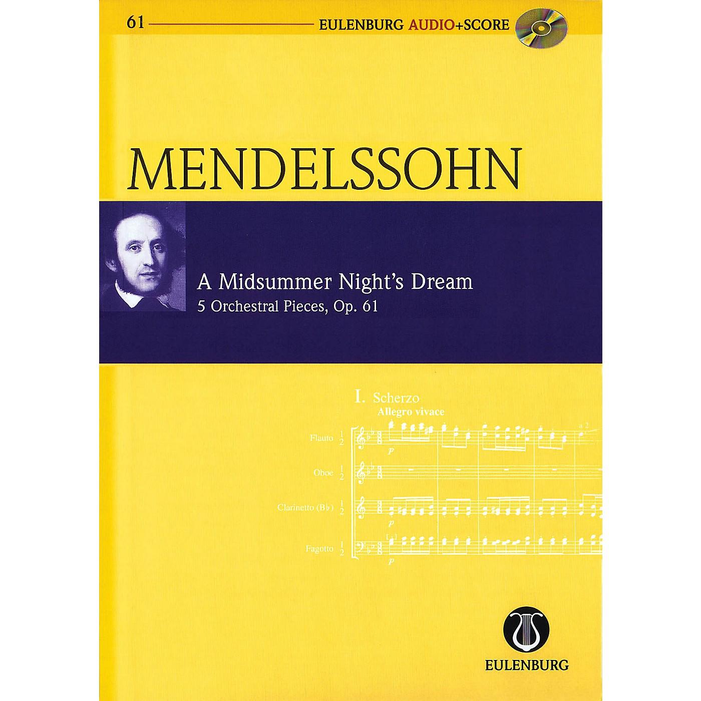 Eulenburg A Midsummer Night's Dream, Op. 61 Eulenberg Audio plus Score Softcover with CD by Mendelssohn thumbnail