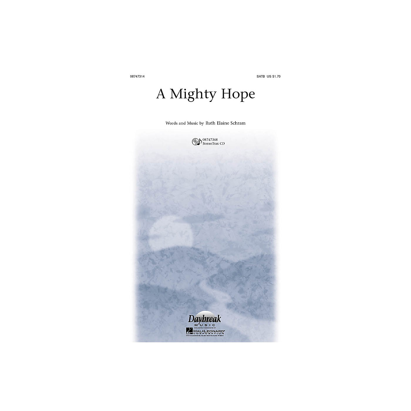 Daybreak Music A Mighty Hope SATB composed by Ruth Elaine Schram thumbnail
