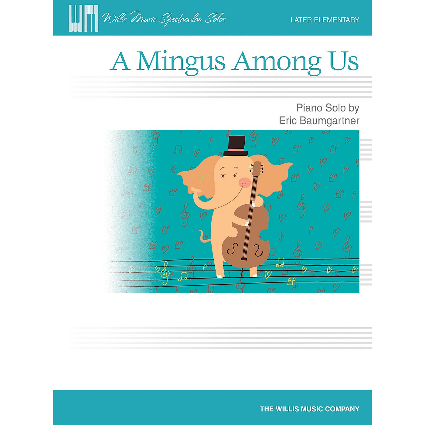 Willis Music A Mingus Among Us - Later Elementary Level Piano Solo by Eric Baumgartner thumbnail