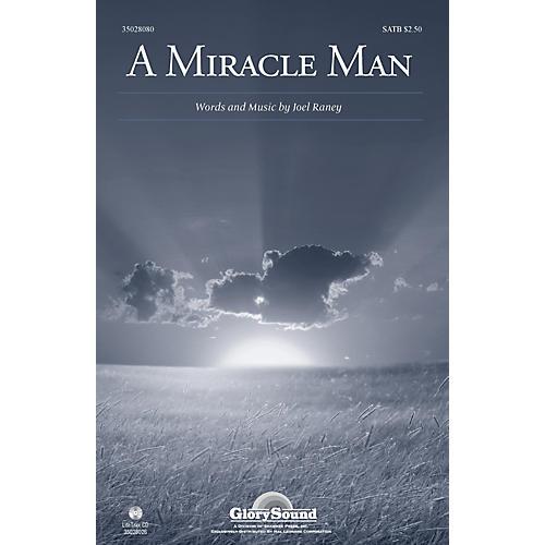 Shawnee Press A Miracle Man SATB composed by Joel Raney thumbnail
