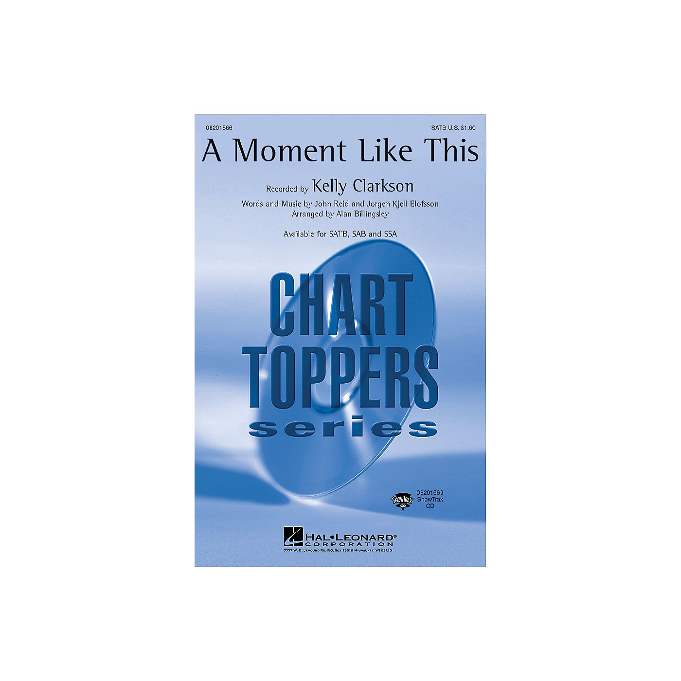 Hal Leonard A Moment Like This SAB by Kelly Clarkson Arranged by Alan Billingsley thumbnail