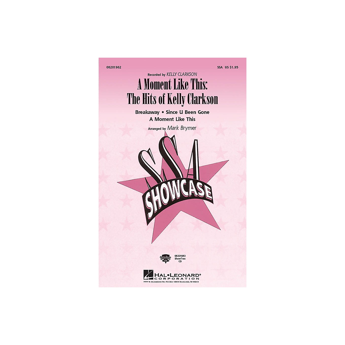 Hal Leonard A Moment like This: The Hits of Kelly Clarkson SSA by Kelly Clarkson arranged by Mark Brymer thumbnail