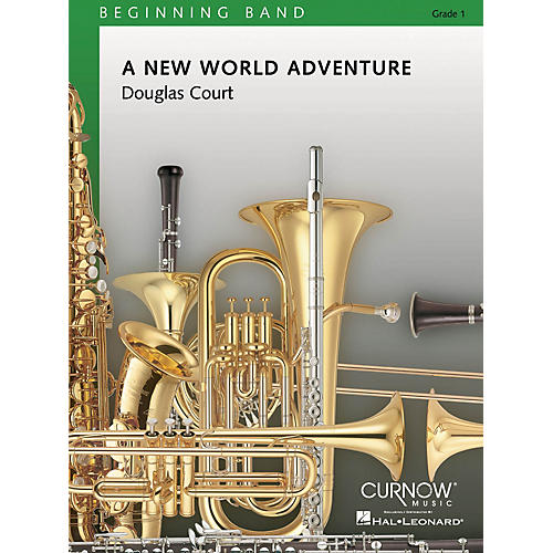 Curnow Music A New World Adventure (Grade 0.5 - Score and Parts) Concert Band Level 1 Composed by Douglas Court-thumbnail