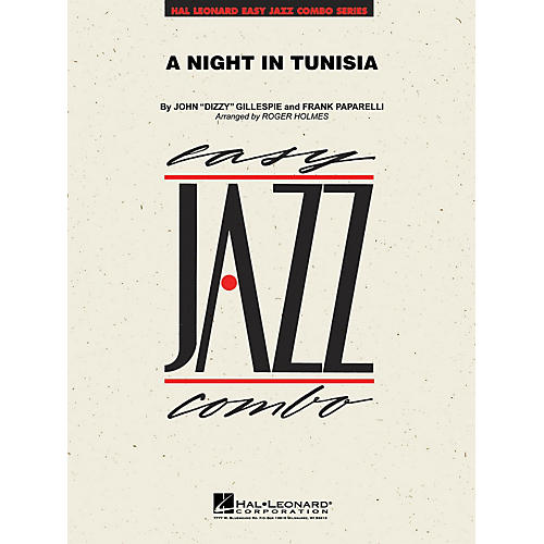 Hal Leonard A Night in Tunisia Jazz Band Level 2 by Dizzy Gillespie Arranged by Roger Holmes thumbnail