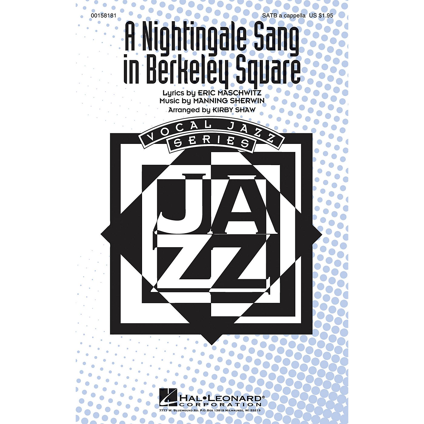 Hal Leonard A Nightingale Sang in Berkeley Square SATB a cappella arranged by Kirby Shaw thumbnail