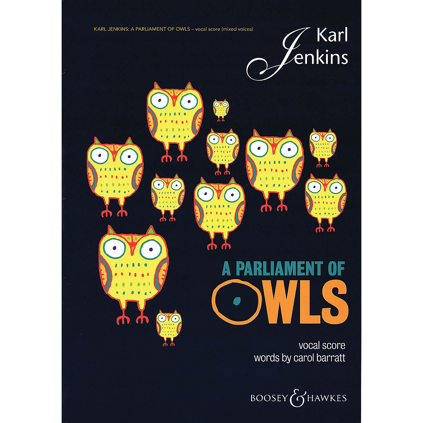 Boosey and Hawkes A Parliament of Owls (Mixed Chorus, Sax, Percussion, and Piano Duet Vocal Score) SATB by Karl Jenkins thumbnail