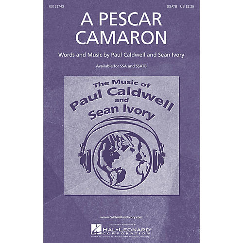 Caldwell/Ivory A Pescar Camaron SSATB composed by Paul Caldwell thumbnail