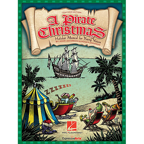 Hal Leonard A Pirate Christmas (Holiday Musical for Young Voices) TEACHER ED Composed by John Jacobson thumbnail