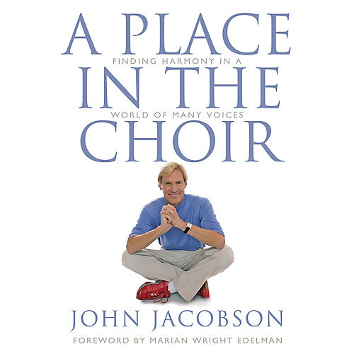 Hal Leonard A Place in the Choir (Finding Harmony in a World of Many Voices) thumbnail