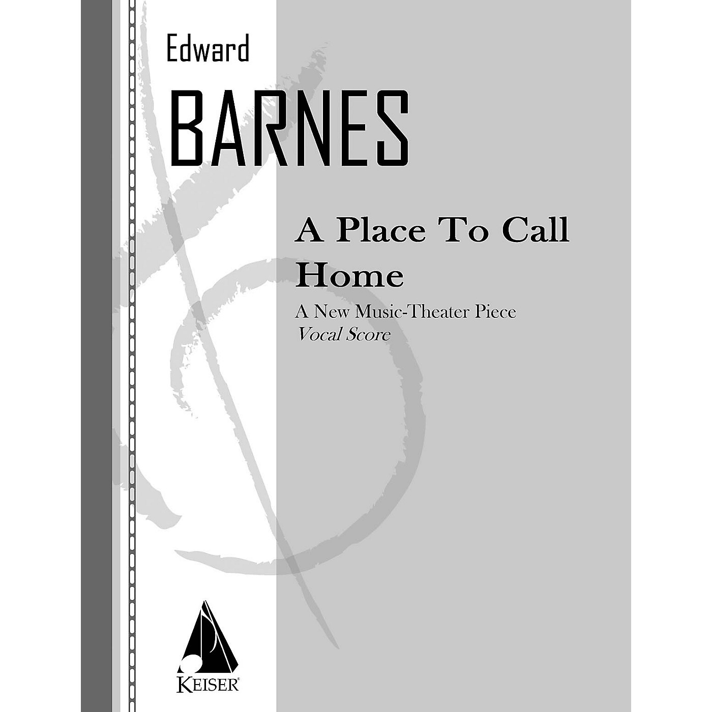 Lauren Keiser Music Publishing A Place to Call Home (Opera Vocal Score) LKM Music Series  by Edward Barnes thumbnail