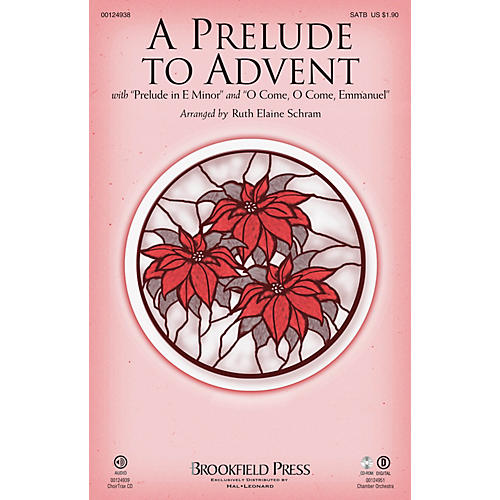 Brookfield A Prelude to Advent (with Prelude in E Minor and O Come, O Come Emmanuel) SATB by Ruth Elaine Schram thumbnail