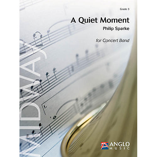 Anglo Music Press A Quiet Moment (Grade 3 - Score Only) Concert Band Level 3 Composed by Philip Sparke thumbnail