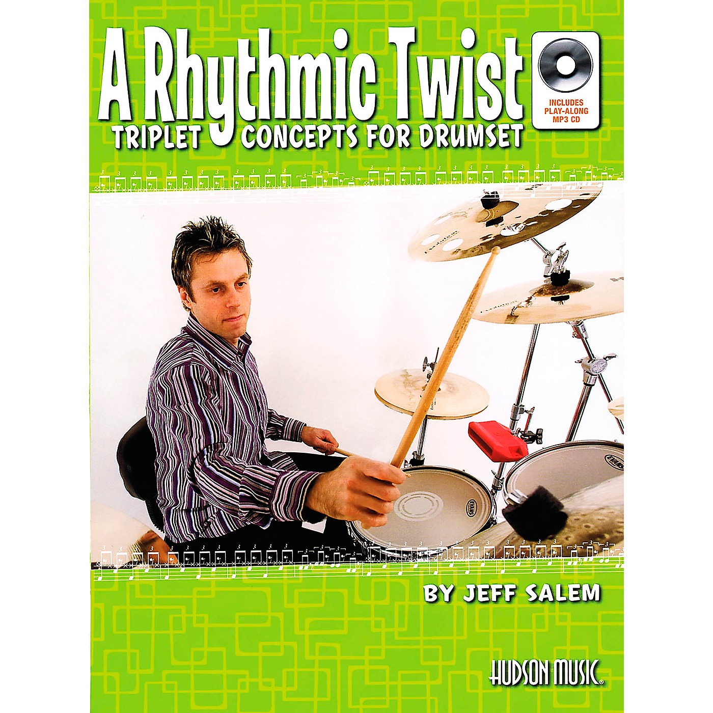 Hudson Music A Rhythmic Twist: Triplet Concepts for Drumset Book with MP3 CD by Jeff Salem thumbnail