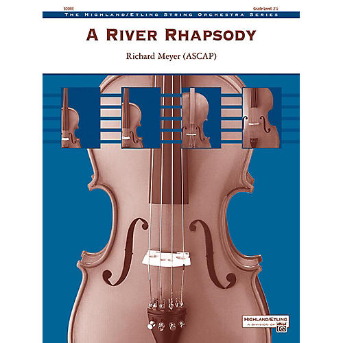 Alfred A River Rhapsody String Orchestra Grade 2.5 thumbnail