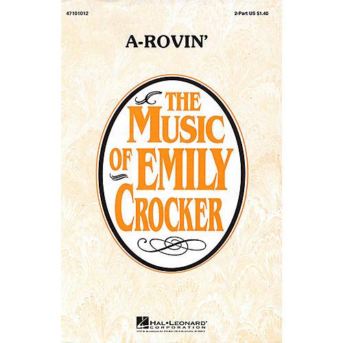 Hal Leonard A-Rovin' 2-Part arranged by Emily Crocker thumbnail