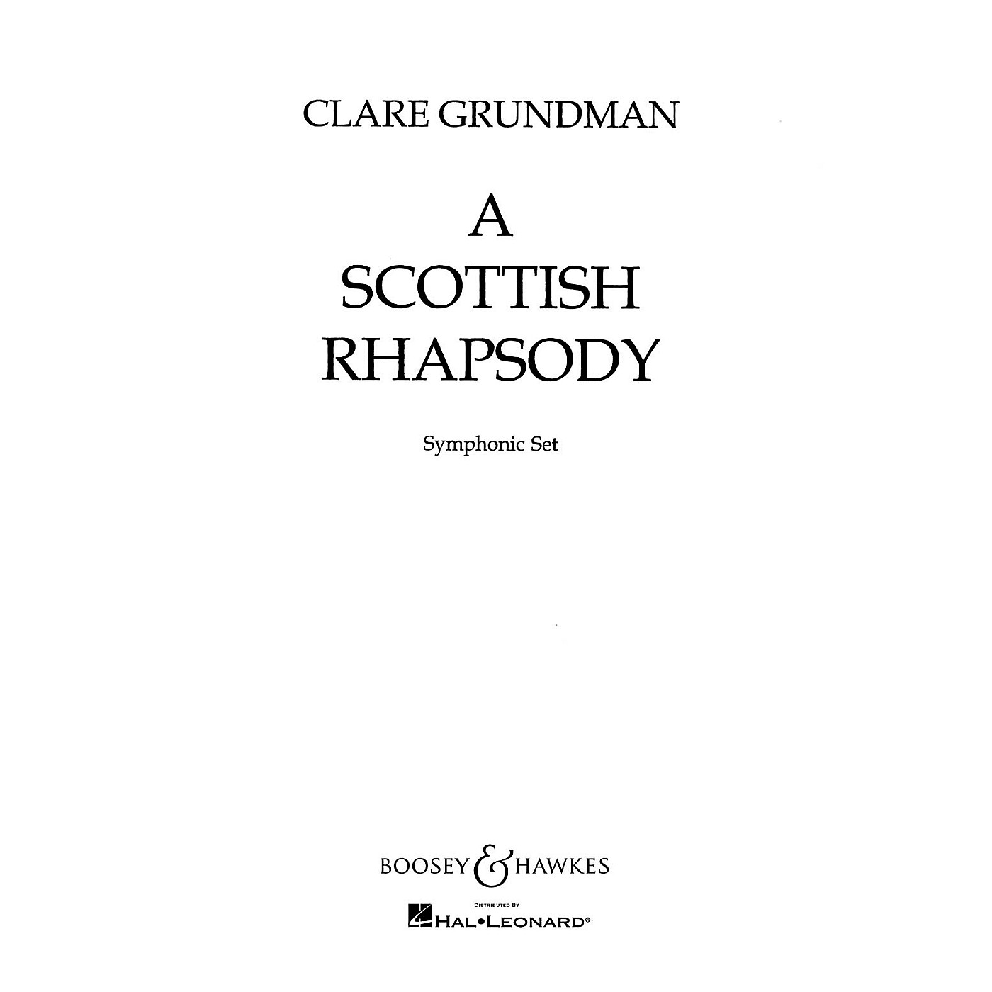 Boosey and Hawkes A Scottish Rhapsody Concert Band Composed by Clare Grundman thumbnail