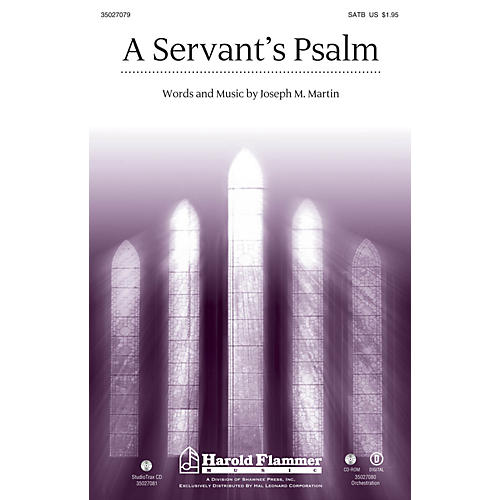 Shawnee Press A Servant's Psalm ORCHESTRATION ON CD-ROM Composed by Joseph M. Martin thumbnail