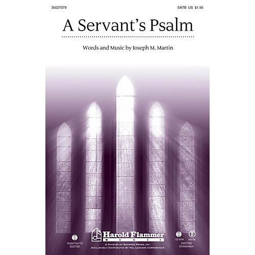 Shawnee Press A Servant's Psalm SATB composed by Joseph M. Martin thumbnail