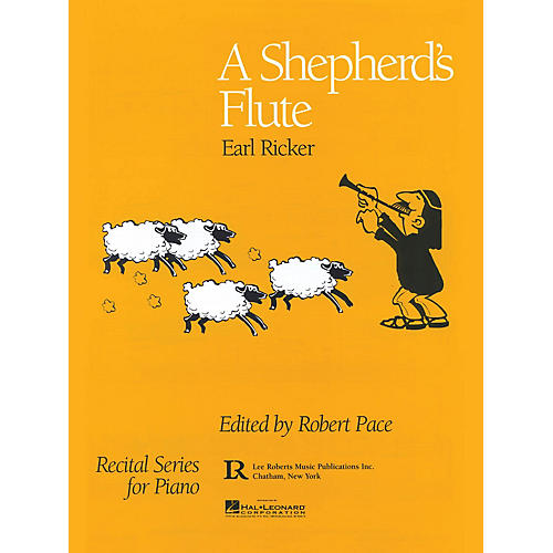 Lee Roberts A Shepherd's Flute Pace Piano Education Series Composed by Earl Ricker thumbnail