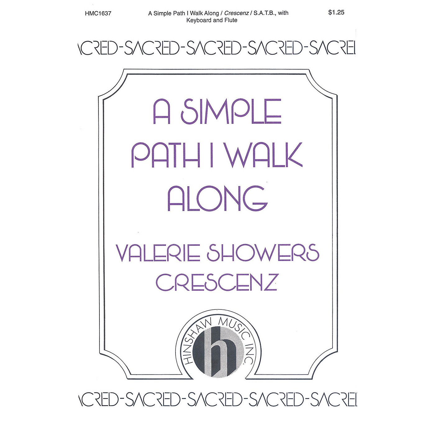 Hinshaw Music A Simple Path I Walk Along SATB composed by Valerie Crescenz thumbnail