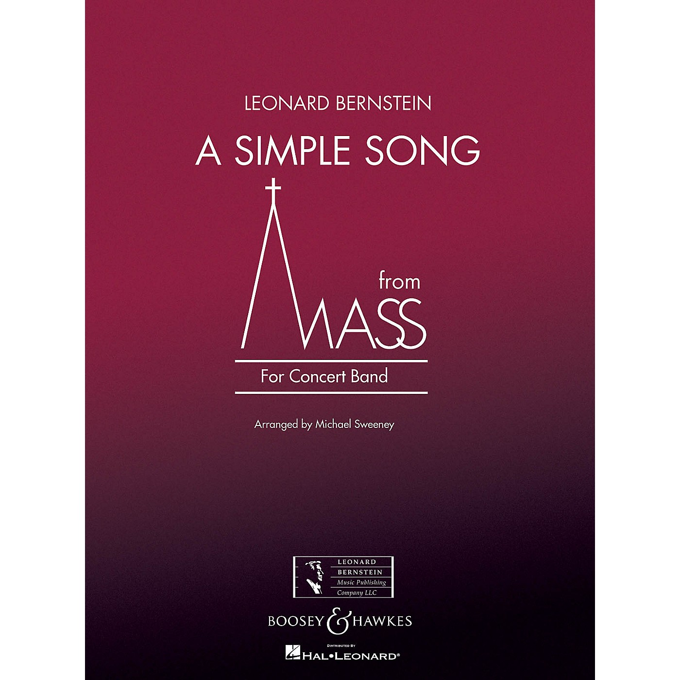 Boosey and Hawkes A Simple Song (from Mass) Concert Band Level 3 Composed by Stephen Schwartz Arranged by Michael Sweeney thumbnail