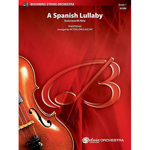 Alfred A Spanish Lullaby String Orchestra Grade 1 Set thumbnail