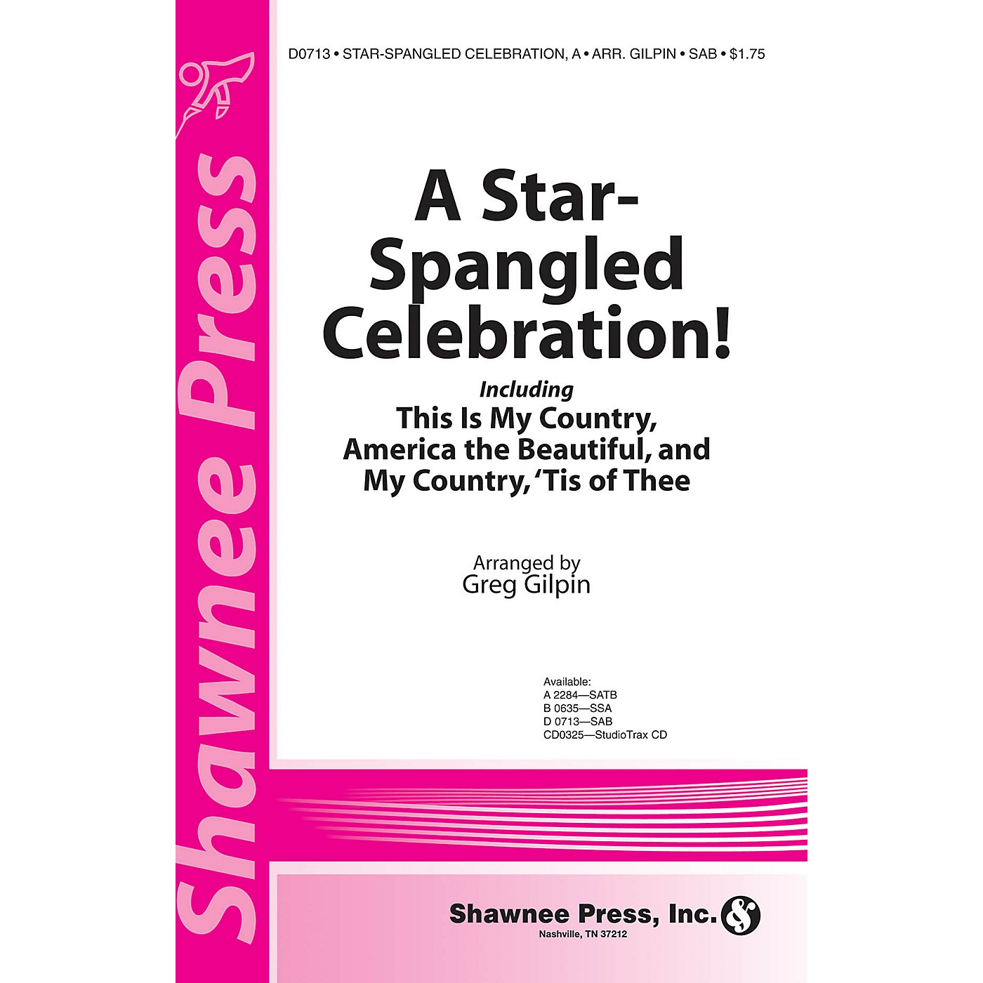 Shawnee Press A Star-Spangled Celebration! SSA arranged by Greg Gilpin thumbnail