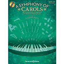 Shawnee Press A Symphony of Carols (10 Christmas Piano Arrangements with Full Orchestra) Arranged by Joseph M. Martin