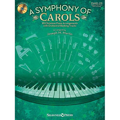 Shawnee Press A Symphony of Carols (10 Christmas Piano Arrangements with Full Orchestra) Arranged by Joseph M. Martin thumbnail
