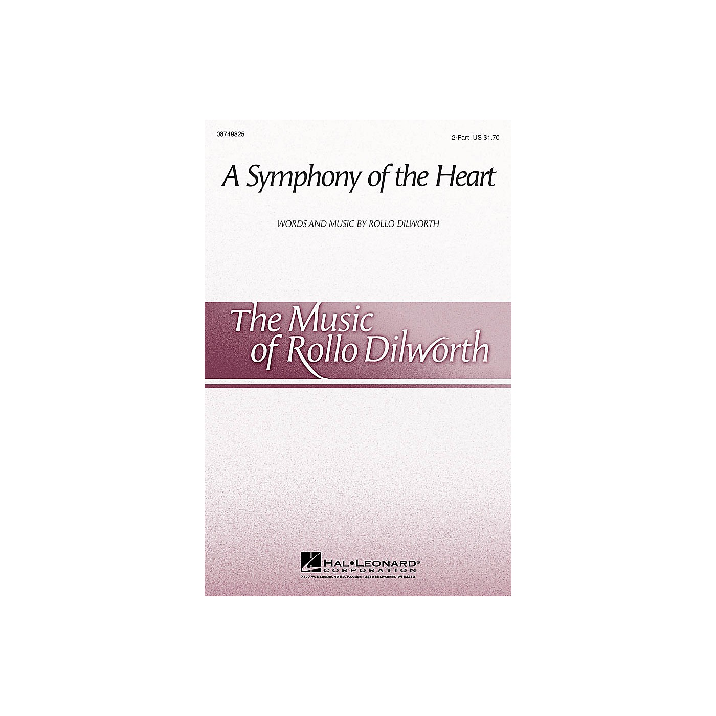 Hal Leonard A Symphony of the Heart 2-Part composed by Rollo Dilworth thumbnail