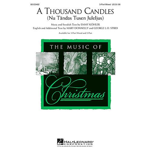 Hal Leonard A Thousand Candles (Nu Tändas Tusen Juleijus) 3-Part Mixed arranged by Mary Donnelly thumbnail