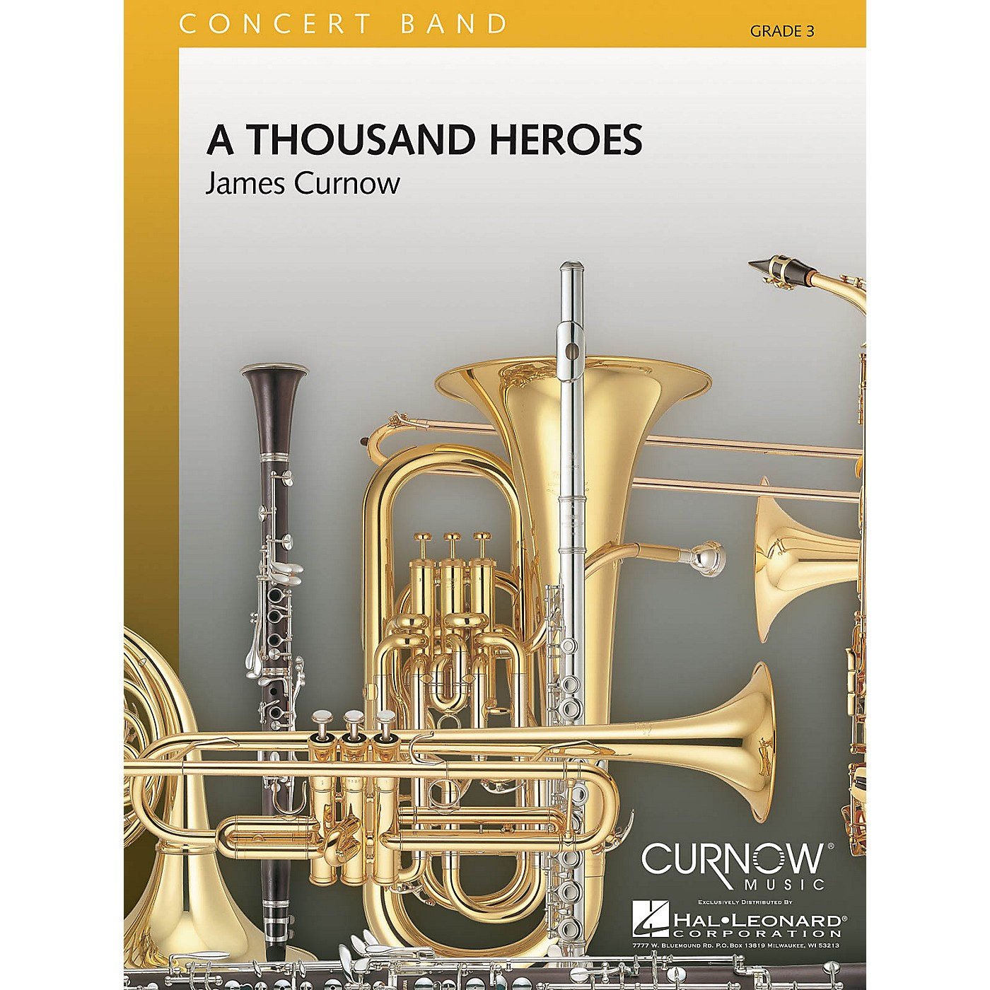 Curnow Music A Thousand Heroes (Grade 3 - Score and Parts) Concert Band Level 3 Composed by James Curnow thumbnail