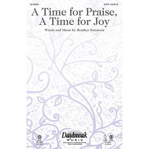 Daybreak Music A Time for Praise, A Time for Joy CHOIRTRAX CD Composed by Heather Sorenson thumbnail