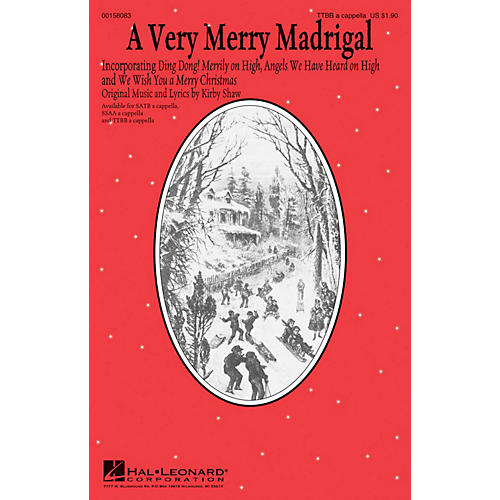 Hal Leonard A Very Merry Madrigal TTBB A Cappella composed by Kirby Shaw thumbnail