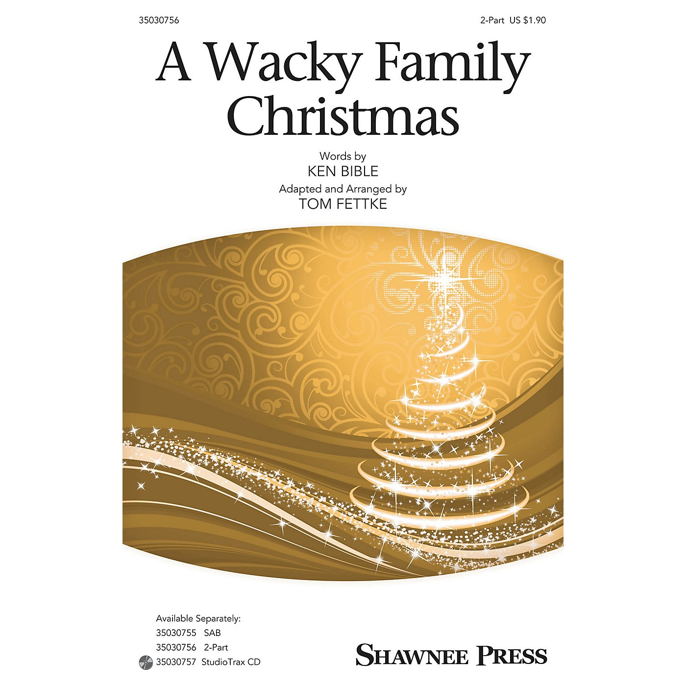 Shawnee Press A Wacky Family Christmas 2-Part arranged by Tom Fettke thumbnail