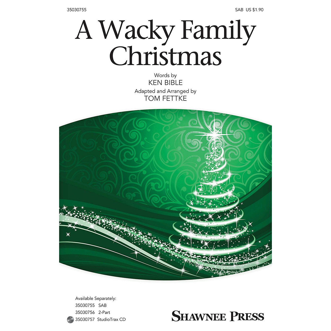 Shawnee Press A Wacky Family Christmas SAB arranged by Tom Fettke thumbnail