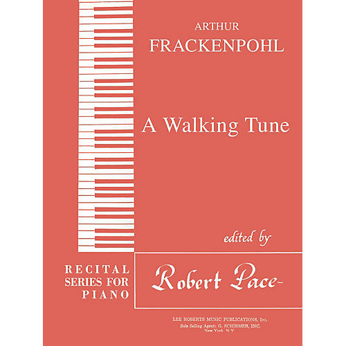 Lee Roberts A Walking Tune Pace Piano Education Series Composed by Arthur Frackenpohl thumbnail