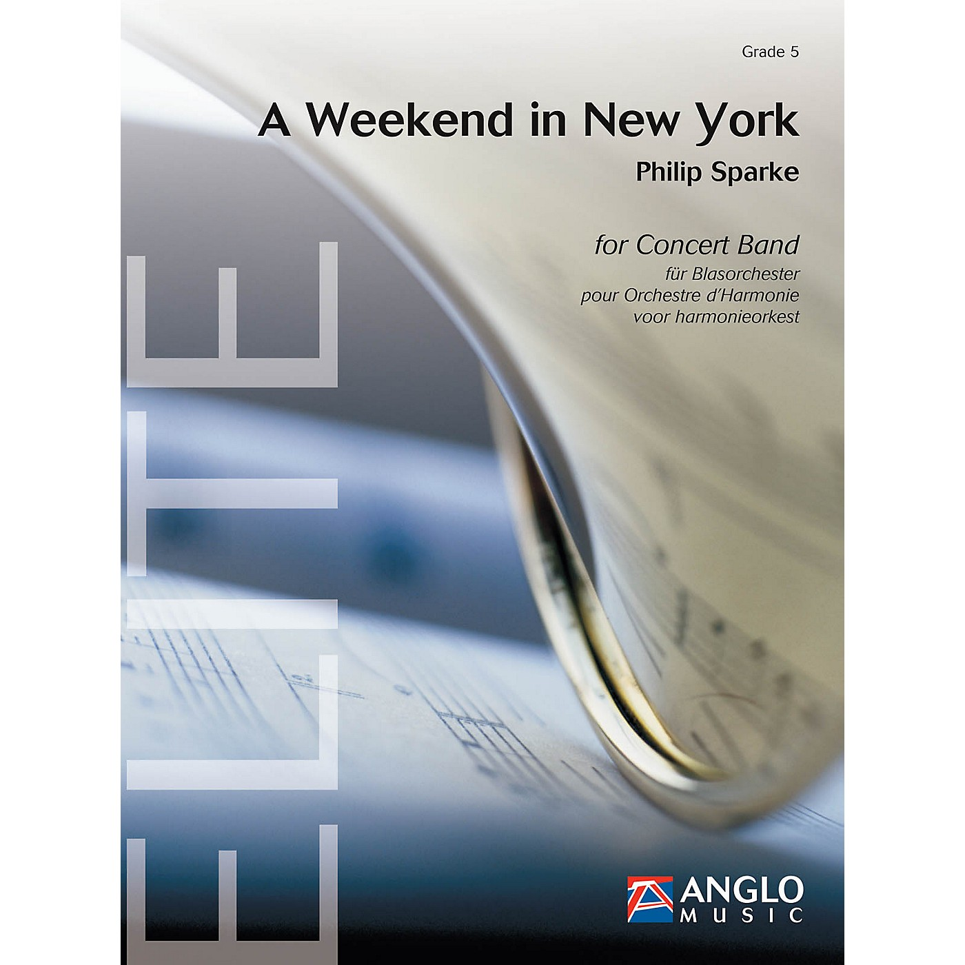 Anglo Music Press A Weekend in New York (Grade 5 - Score and Parts) Concert Band Level 5 Composed by Philip Sparke thumbnail