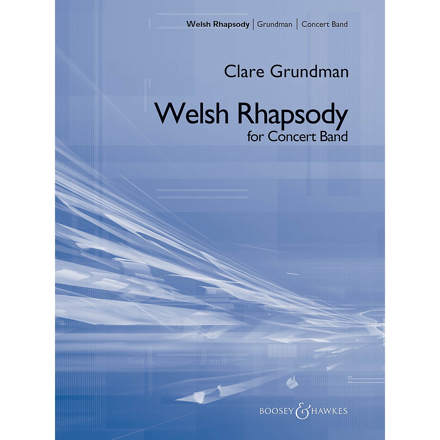 Boosey and Hawkes A Welsh Rhapsody (Score and Parts) Concert Band Composed by Clare Grundman thumbnail