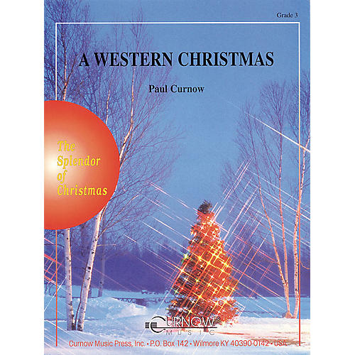 Curnow Music A Western Christmas (Grade 3 - Score Only) Concert Band Level 3 Composed by Paul Curnow thumbnail