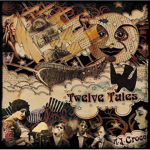 Alliance A.J. Croce - Twelve Tales thumbnail