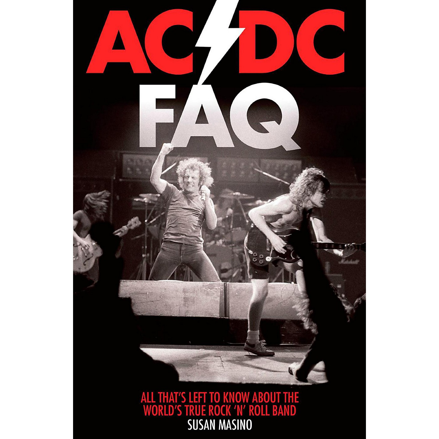 Hal Leonard AC/DC FAQ: All That's Left to Know About the World's True Rock 'n' Roll Band thumbnail