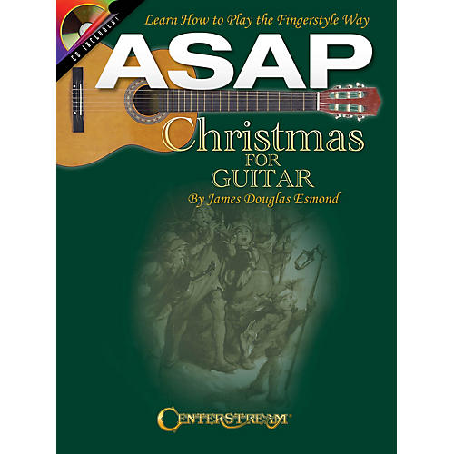Centerstream Publishing ASAP Christmas for Guitar Guitar Series Softcover with CD Written by James Douglas Esmond thumbnail