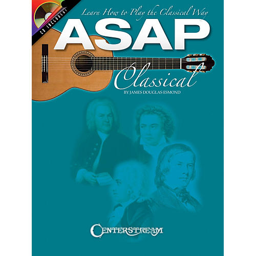 Centerstream Publishing ASAP Classical Guitar Guitar Series Softcover with CD Written by James Douglas Esmond thumbnail