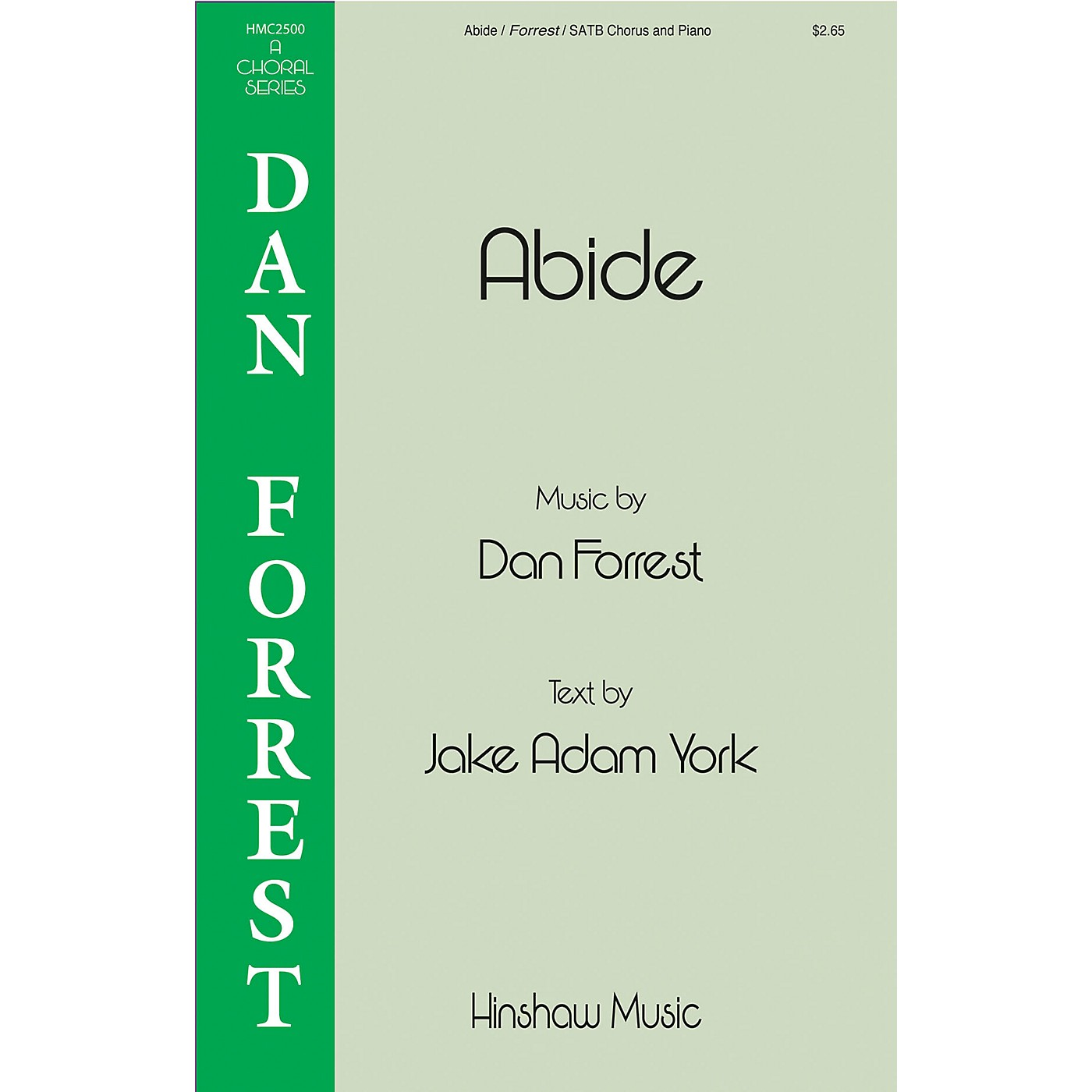 Hinshaw Music Abide SATB composed by Dan Forrest thumbnail