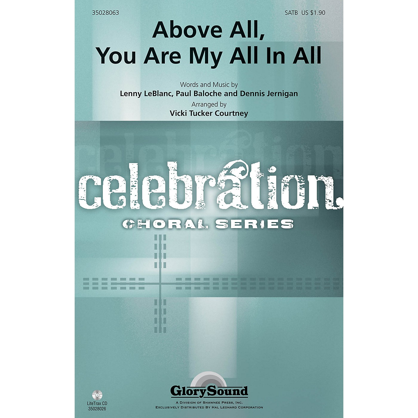 Shawnee Press Above All, You Are My All In All SATB arranged by Vicki Tucker Courtney thumbnail
